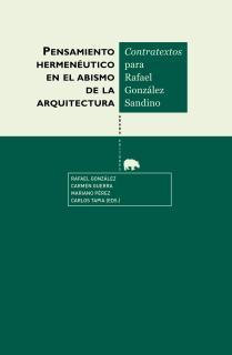 Pensamiento hermenéutico en el abismo de la arquitectura