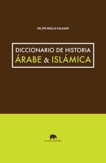 Diccionario de historia árabe & islámica