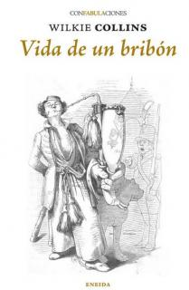 VIDA DE UN BRIBÓN