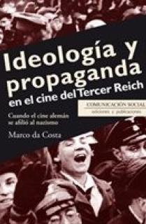 IDEOLOGIA Y PROPAGANDA EN EL CINE DEL TERCER REICH