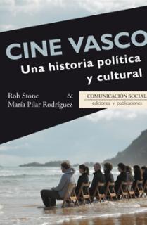 Cine Vasco. Una historia política y cultural
