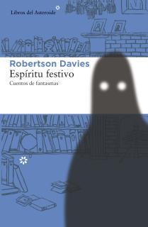Espíritu festivo. Cuentos de fantasmas