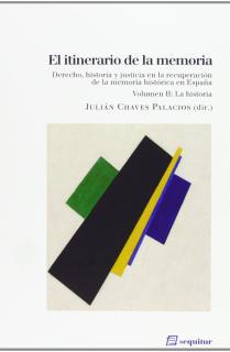 EL ITINERARIO DE LA MEMORIA (VOL. II)