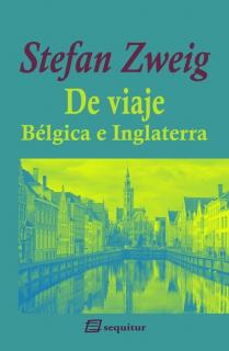 De viaje - Bélgica e Inglaterra