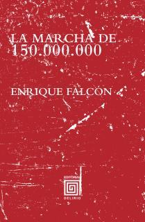 La Marcha de 150.000.000