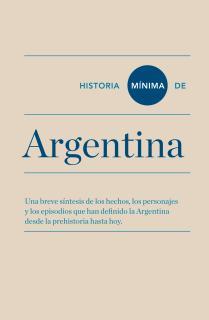 Historia mínima de Argentina