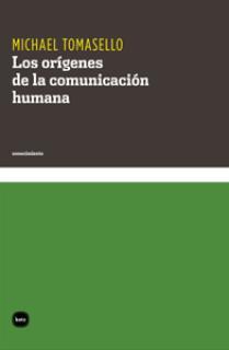 Los orígenes de la comunicación humana