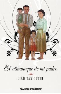 El almanaque de mi padre (Nueva edición)