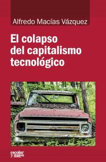 El colapso del capitalismo tecnológico