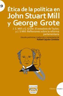 ÉTICA DE LA POLÍTICA EN JOHN STUART MILL Y GEORGE GROTE