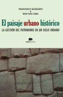 El paisaje urbano histórico