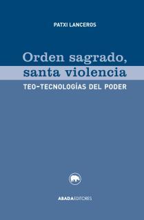 Orden sagrado, santa violencia