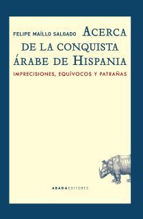 Acerca de la conquista árabe de Hispania
