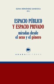 Espacio público y espacio privado