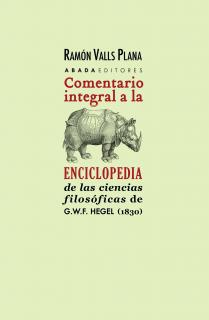 Comentario integral a la Enciclopedia de las ciencias filosóficas de G.W.F. Hegel (1830)