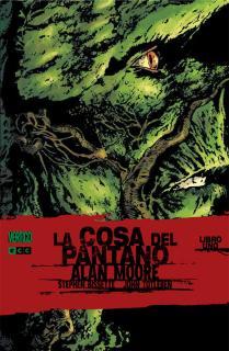 La Cosa del Pantano de Alan Moore núm. 1 (2a edición)