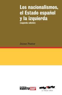 LOS NACIONALISMOS, EL ESTADO ESPAÑOL Y LA IZQUIERDA