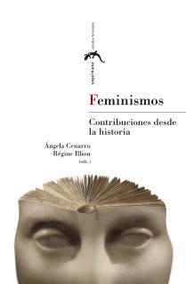 Feminismos. Contribuciones desde la historia