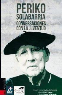 PERIKO SOLABARRIA - CONVERSACIONES CON LA JUVENTUD