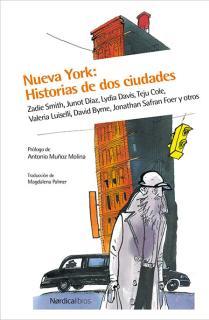 NUEVA YORK: HISTORIAS DE DOS CIUDADES