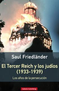 El Tercer Reich y los judíos (1933-1939)- rústica