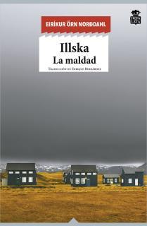 Illska. La Maldad