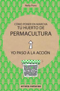 Cómo poner en marcha tu huerto de permacultura