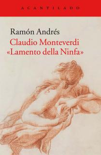Claudio Monteverdi. «Lamento della Ninfa»