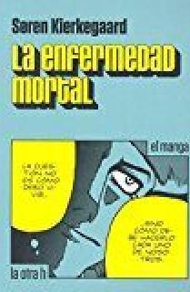 LA ENFERMEDAD MORTAL
