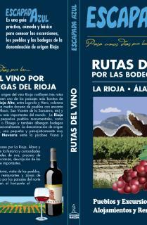Rutas del Vino por las  Bodegas  del Rioja