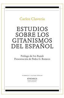 Estudios sobre los gitanismos del español