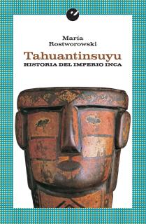 Tahuantinsuyu. Historia del Impero inca