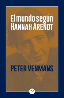 El mundo según Hannah Arendt