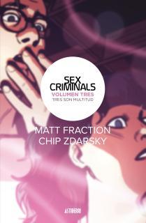 Sex Criminals 3. Tres son multitud