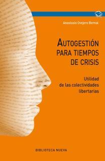 Autogestión para tiempos de crisis