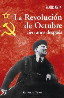 La Revolución de Octubre cien años después