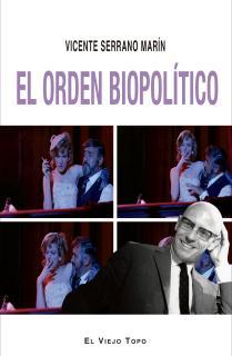 El orden biopolítico