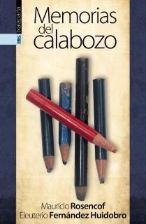 MEMORIAS DEL CALABOZO