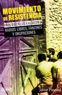 Movimiento de resistencia II. Años 80 en Euskal Herria