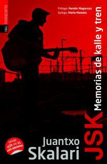 JSK. Memorias de kalle y tren