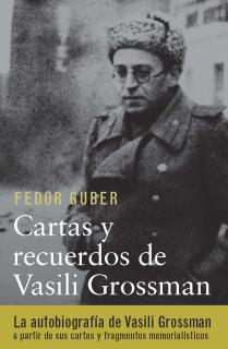 Cartas y recuerdos: un libro sobre Vasili Grossman