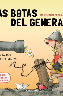 Un cuento para la paz - Las botas del general
