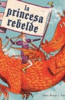 La princesa rebelde (2019)