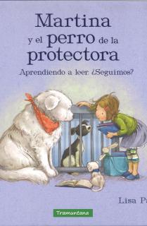 Martina y el perro de la protectora