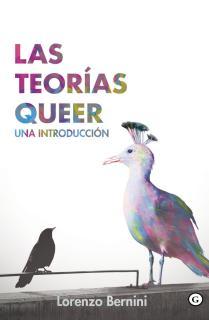 LAS TEORÍAS QUEER.