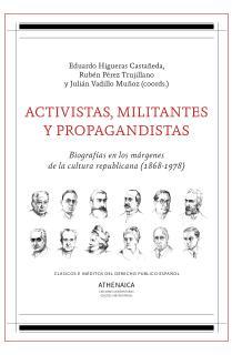 Activistas, militantes y propagandistas
