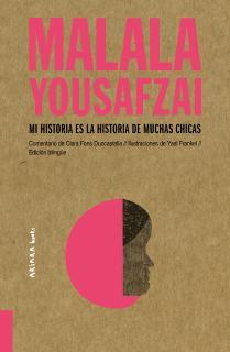 Malala Yousafzai: Mi historia es la historia de muchas chicas