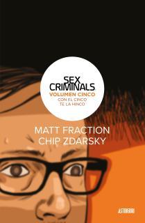 Sex Criminals 5. Con el cinco te la hinco