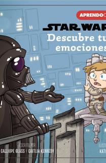 Descubre tus emociones (Primeros conceptos con Star Wars)