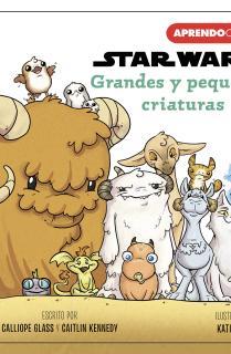Grandes y pequeñas criaturas (Primeros conceptos con Star Wars)